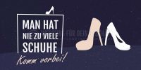 2:1   Man hat nie zu viele Schuhe Poster   Werbeschild für Schuhgeschäft   2 zu 1 Format