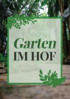 Garten im Hof Hinweisschild | Poster
