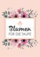 Blumen für die Taufe Poster | Plakat drucken