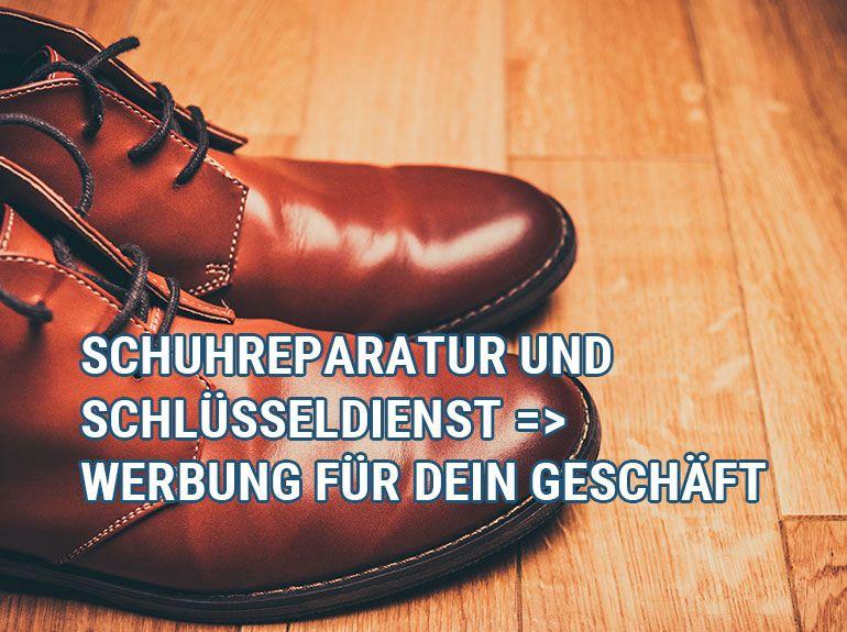 Schlüsseldienst und Schuhreparatur - Werbung für dein Geschäft
