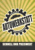 Unsere Autowerkstatt Plakat | Werbeschild für Autowerkstatt