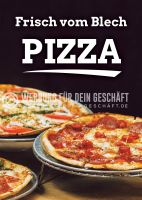 Frisch vom Blech - Pizza Plakat | Werbeposter auch für Plakatständer