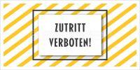 2:1 | Zutritt verboten Hinweisaufkleber | Plakat online drucken | 2 zu 1 Format