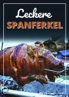 Leckere Spanferkel Werbeschild | Plakat online drucken