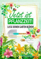 Jetzt ist Pflanzzeit Plakat | Lass deinen Garten blühen