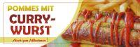 3:1 | Pommes mit Currywurst Plakat | Werbebanner für Imbisse | 3 zu 1 Format