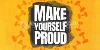 2:1 | Make yourself proud Plakat | Werbeschild für Fitnessstudios | 2 zu 1 Format