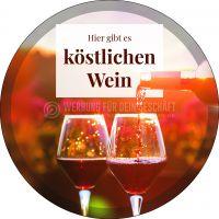 Rund | Köstlicher Wein Poster | Werbetafel für Wein | Rundformat