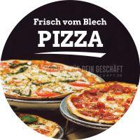 Rund | Frisch vom Blech - Pizza Plakat | Werbeposter auch für Plakatständer | Rundformat