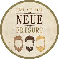 Rund | Lust auf eine neue Frisur Poster | Plakat für Werbeaufsteller | Rundformat