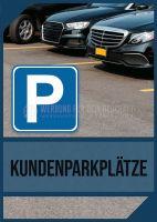 Kundenparkplatz Hinweisschild   Werbeschild