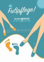 Fußpflege ist eine Wohltat Werbeaufkleber | Plakat online drucken