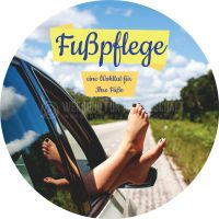Rund | Fußpflege eine Wohltat für die Füße Poster | Plakat drucken lassen | Rundformat