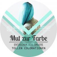 Rund | Mut zur Farbe Plakat | Werbebanner für Friseure | Rundformat