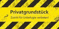 2:1 | Privatgrundstück Zutritt verboten! Hinweisposter | Plakat | 2 zu 1 Format