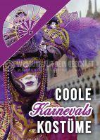 Coole Karnevals Kostüme Poster | Plakat für Werbeaufsteller