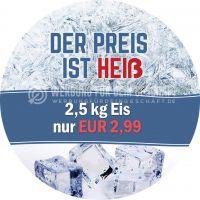 Rund | Der Preis ist Heiß Poster | Werbebanner für Eis | Rundformat