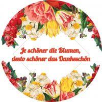 Rund | Je schöner die Blumen Poster | Werbeposter für Blumenläden | Rundformat