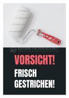 Vorsicht! Frisch gestrichen! Poster | Plakat