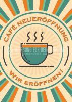 Cafe Neueröffnung Poster | Werbetafel für Cafes