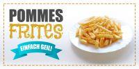 2:1 | Pommes Frites Poster | Werbeplakat Imbiss | 2 zu 1 Format