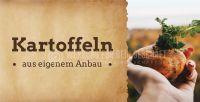 2:1 | Kartoffeln aus eigenem Anbau Werbeposter | Plakat auch in DIN A 0 | 2 zu 1 Format