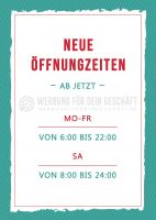 Neue Öffnungszeiten Plakat
