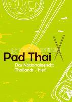 Pad Thai - hier! Plakatwerbung | Poster kaufen