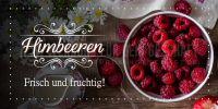 2:1   Himbeeren Frisch und fruchtig Poster   Werbeschild für Himbeeren   2 zu 1 Format