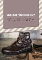 Neue Sohle für deinen Schuh? Werbeposter | Poster kaufen