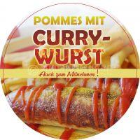 Rund | Pommes mit Currywurst Plakat | Werbebanner für Imbisse | Rundformat