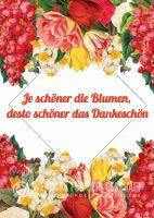 Je schöner die Blumen Poster | Werbeposter für Blumenläden