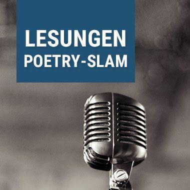 Auch Lesungen und Poetry-Slams sind eine gute Idee