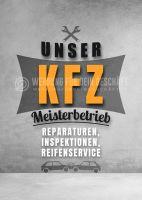 Unser KFZ Meisterbetrieb Poster | Werbetafel für Autowerkstatt