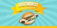 2:1 | Bratwurst Plakat | Werbetafel Bratwurst im Brötchen | 2 zu 1 Format