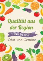 Qualität aus der Region Plakat | Werbebanner Obst und Gemüse