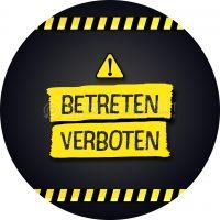 Rund | Betreten verboten Poster | Plakat auch in DIN A0 | Rundformat