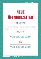 Neue Öffnungszeiten Plakat | Werbeplakat für Geschäfte