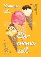 Sommer ist Eiscremezeit Poster
