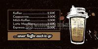 2:1 | Kaffee auch to-go Plakat | Werbetafel für dein Cafe | 2 zu 1 Format