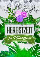 Herbstzeit ist Pflanzzeit Plakat | Herbstblumen