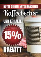 Nutze deinen mitgebrachten Kaffeebecher Plakat   Für Werbeaufsteller
