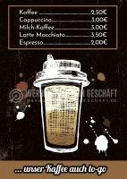 Kaffee auch to-go Plakat | Werbetafel für dein Cafe