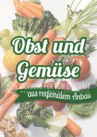 Regionaler Anbau Plakat | Werbeschild Obst und Gemüse