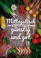 Mittagstisch günstig und gut Plakat | Werbeplakat drucken lassen
