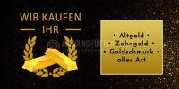 2:1 | Wir kaufen Ihr Gold Plakat | Werbeplakat für Goldankauf | 2 zu 1 Format