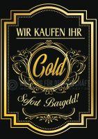 Goldankauf Plakat | Wir kaufen Ihr Gold