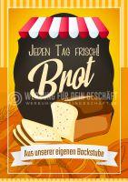Jeden Tag Frisch! Brot Plakat | Aus unserer eigenen Backstube