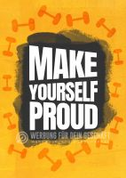 Make yourself proud Plakat | Werbeschild für Fitnessstudios