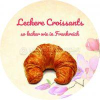 Rund   Leckere Croissants Poster   So lecker wie in Frankreich   Rundformat